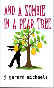 Zombie in a Pear Tree